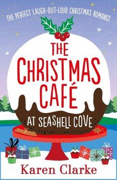 The Christmas Cafe at Seashell Cove (eBook, ePUB)