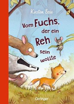 Vom Fuchs, der ein Reh sein wollte - Boie, Kirsten