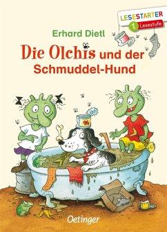 Die Olchis und der Schmuddel-Hund - Dietl, Erhard