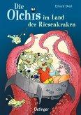 Die Olchis im Land der Riesenkraken / Die Olchis Erstleser Bd.3