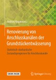 Renovierung von Anschlusskanälen der Grundstückentwässerung