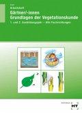 Arbeitsheft Gärtner/-innen Grundlagen der Vegetationskunde
