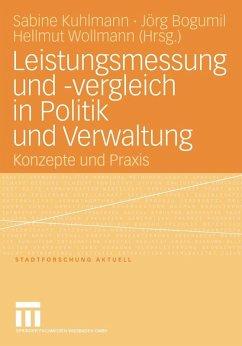 Leistungsmessung und -vergleich in Politik und Verwaltung (eBook, PDF)