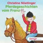 Pferdegeschichten vom Franz (MP3-Download)