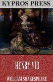 Henry VIII (eBook, ePUB)
