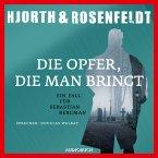 Die Opfer, die man bringt / Sebastian Bergman Bd.6 (MP3-Download)
