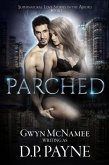 Parched (Supernatural Love Stories in the Absurd, #1) (eBook, ePUB)