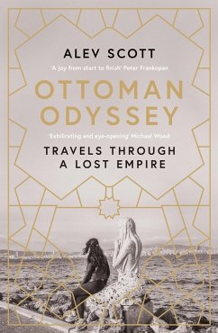 Ottoman Odyssey (eBook, ePUB) - Scott, Alev