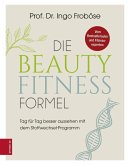 Die Beauty-Fitness-Formel (eBook, ePUB)