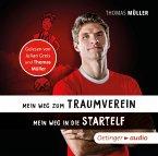 Mein Weg zum Traumverein/Mein Weg in die Startelf, 1 Audio-CD
