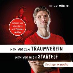 Mein Weg zum Traumverein/Mein Weg in die Startelf, 1 Audio-CD - Müller, Thomas