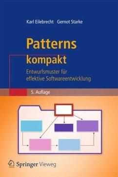 Patterns kompakt - Eilebrecht, Karl; Starke, Gernot