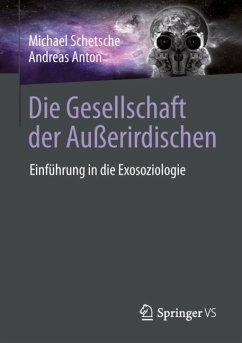 Die Gesellschaft der Außerirdischen - Schetsche, Michael; Anton, Andreas