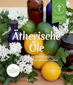 Ätherische Öle - Hillert, Gisela