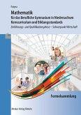 Formelsammlung - Mathematik für das Berufliche Gymnasium in Niedersachsen