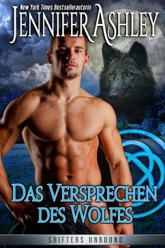 Das Versprechen des Wolfes (Shifters Unbound, #6) (eBook, ePUB) - Ashley, Jennifer