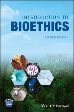 Introduction to Bioethics (eBook, PDF) - Bryant, John A.; Baggott La Velle, Linda