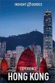 Insight Guides Experience Hong Kong (Travel Guide eBook) (eBook, ePUB)