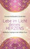 Lebe im Licht deines Herzens (eBook, ePUB)