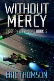 Without Mercy (Siobhan Dunmoore, #5) (eBook, ePUB)