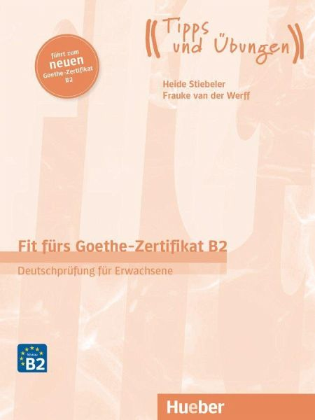 Fit Fürs Goethe Zertifikat B2 Von Brigitte Schaefer Frauke Van Der