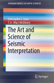The Art and Science of Seismic Interpretation