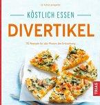 Köstlich essen Divertikel (eBook, ePUB)