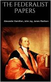 The Federalist Papers (eBook, ePUB)