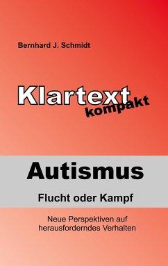 Autismus - Flucht oder Kampf
