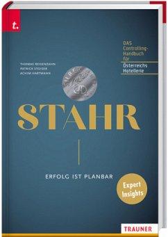 STAHR - Erfolg ist planbar - Reisenzahn, Thomas; Stoiser, Patrick; Hartmann, Achim