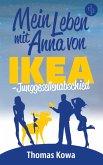 Mein Leben mit Anna von IKEA – Junggesellenabschied (Humor) (eBook, ePUB)