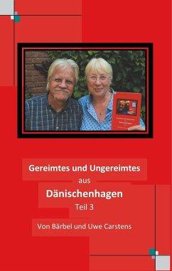 Gereimtes und Ungereimtes aus Dänischenhagen Teil 3