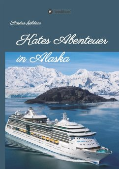 Kates Abenteuer in Alaska