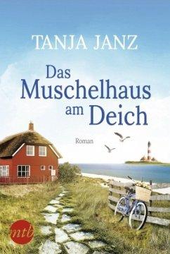 Das Muschelhaus am Deich - Janz, Tanja