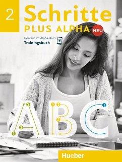 Schritte plus Alpha Neu 2 / Trainingsbuch - Böttinger, Anja