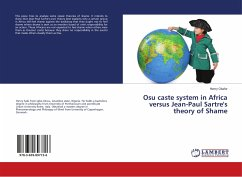 Osu caste system in Africa versus Jean-Paul Sartre's theory of Shame