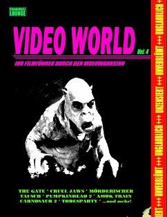 Grindhouse Lounge: Video World Vol. 4 - Ihr Filmführer durch den Videowahnsinn...