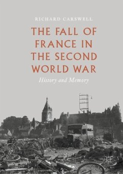The Fall of France in the Second World War - Carswell, Richard