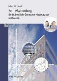 Formelsammlung - Mathematik für das berufliche Gymnasium. Niedersachsen