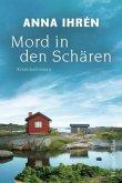 Mord in den Schären / Dennis Wilhelmsson Bd.1