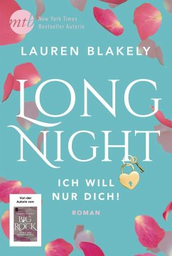 Long Night - Ich will nur dich! / Big Rock Bd.5 - Blakely, Lauren