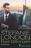 Bad Billionaire / New York Bachelors Bd.3 (eBook, ePUB)