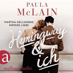 Hemingway und ich (Gekürzt) (MP3-Download) - McLain, Paula