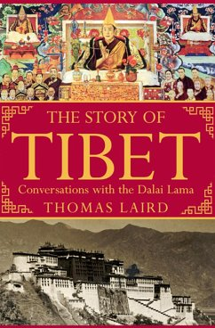 The Story of Tibet (eBook, ePUB) - Laird, Thomas