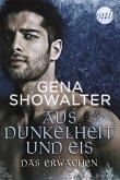 Das Erwachen / Aus Dunkelheit und Eis Bd.1