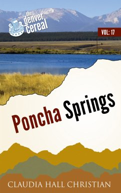 Poncha Springs, Denver Cereal V17 (eBook, ePUB)