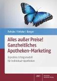 Alles außer Preise! Ganzheitliches Apotheken-Marketing (eBook, PDF)
