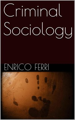 Criminal Sociology (eBook, ePUB)