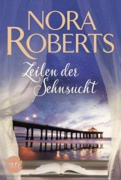 Zeilen der Sehnsucht - Roberts, Nora