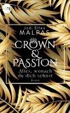 Alles, wonach du dich sehnst / Crown & Passion Bd.1